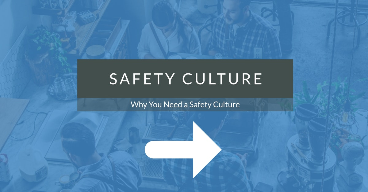 Why You Need a Safety Culture - landing page image.jpg